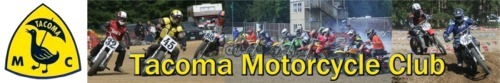 Tacoma Motorcycle Club - Dirt Track, Motocross, Poker Runs and more